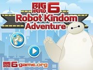 Big Hero 6 Robot Kingdom Adventure
